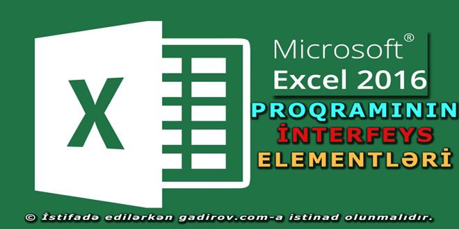 Excel 2016 proqramının interfeysi