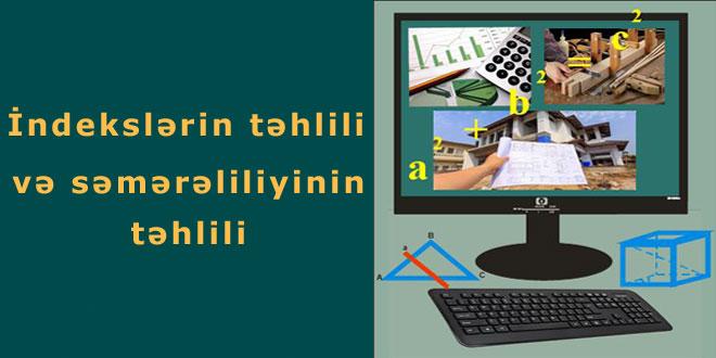 İndekslərin təhlili və səmərəliliyinin təhlili