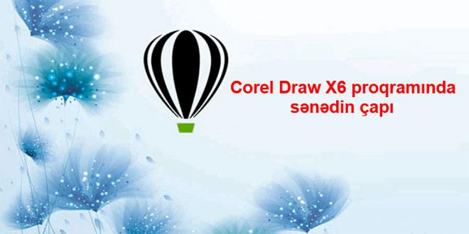 Corel Draw proqramında sənədin çapı