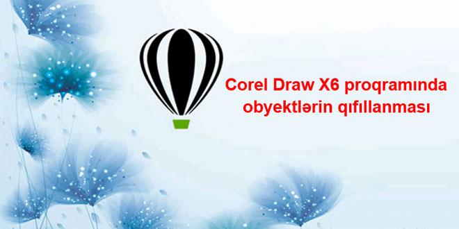 Corel Draw proqramında obyektlərin qıfıllanması