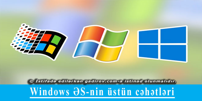 Windows ƏS-nin üstün cəhətləri